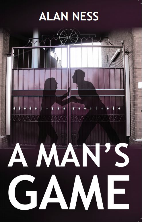 A Man's Game by Alan Ness