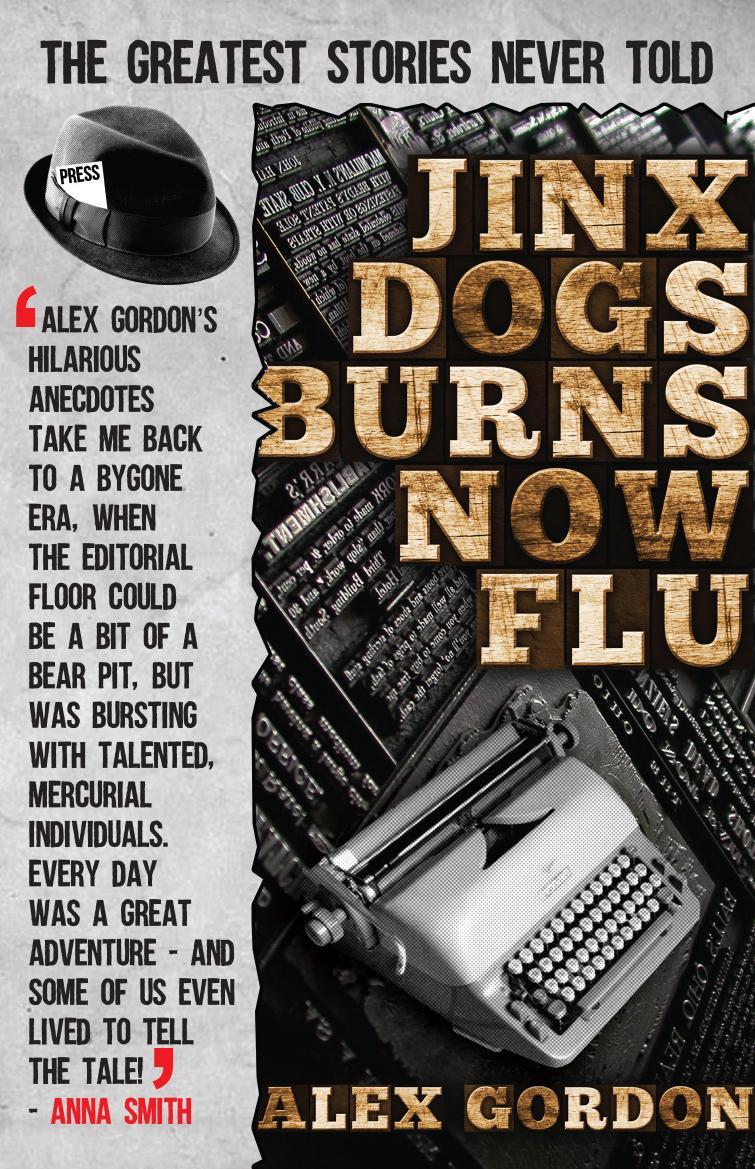 Jinx Dogs Burns Now Flu by Alex Gordon