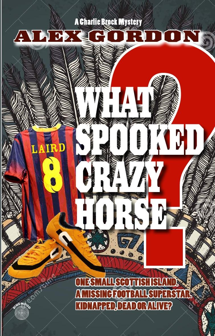 What Spooked Crazy Horse? by Alex Gordon