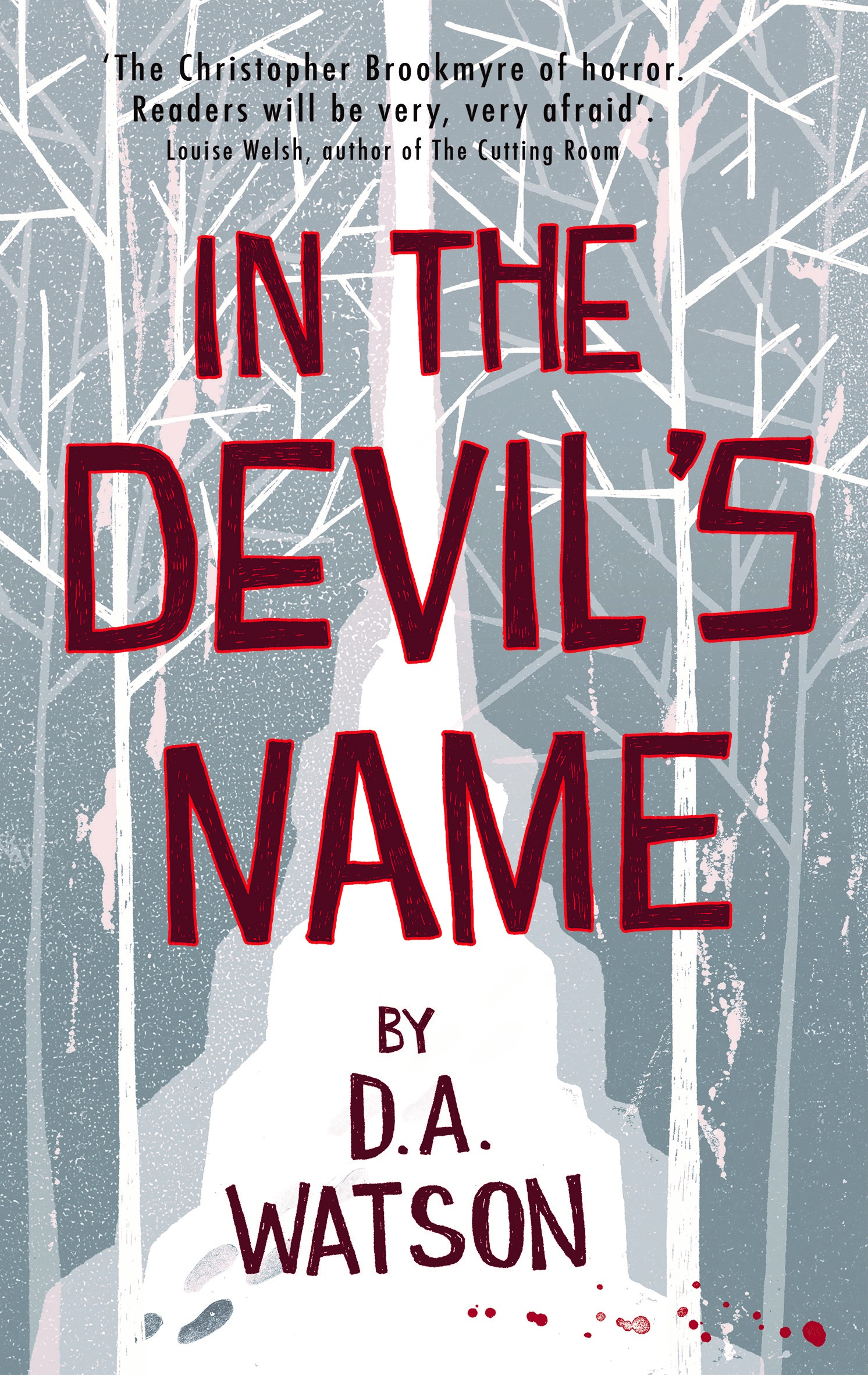 In the Devil's Name by Dave Watson