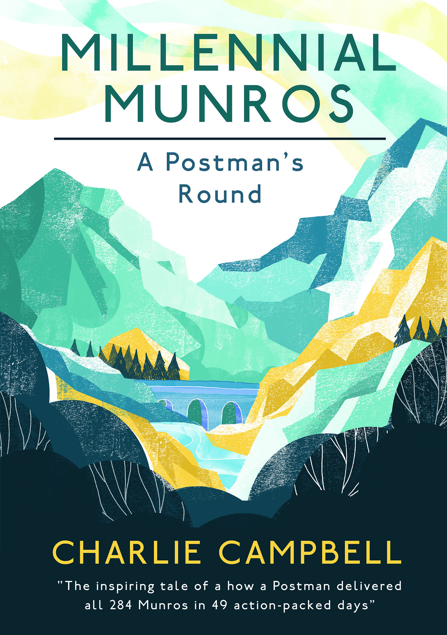 Millennial Munros – A Postman's Round by Charlie Campbell