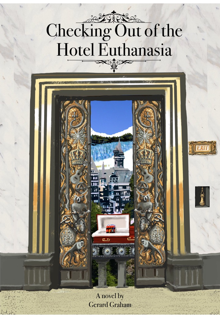 Checking Out Of The Hotel Euthanasia  by Gerard Graham
