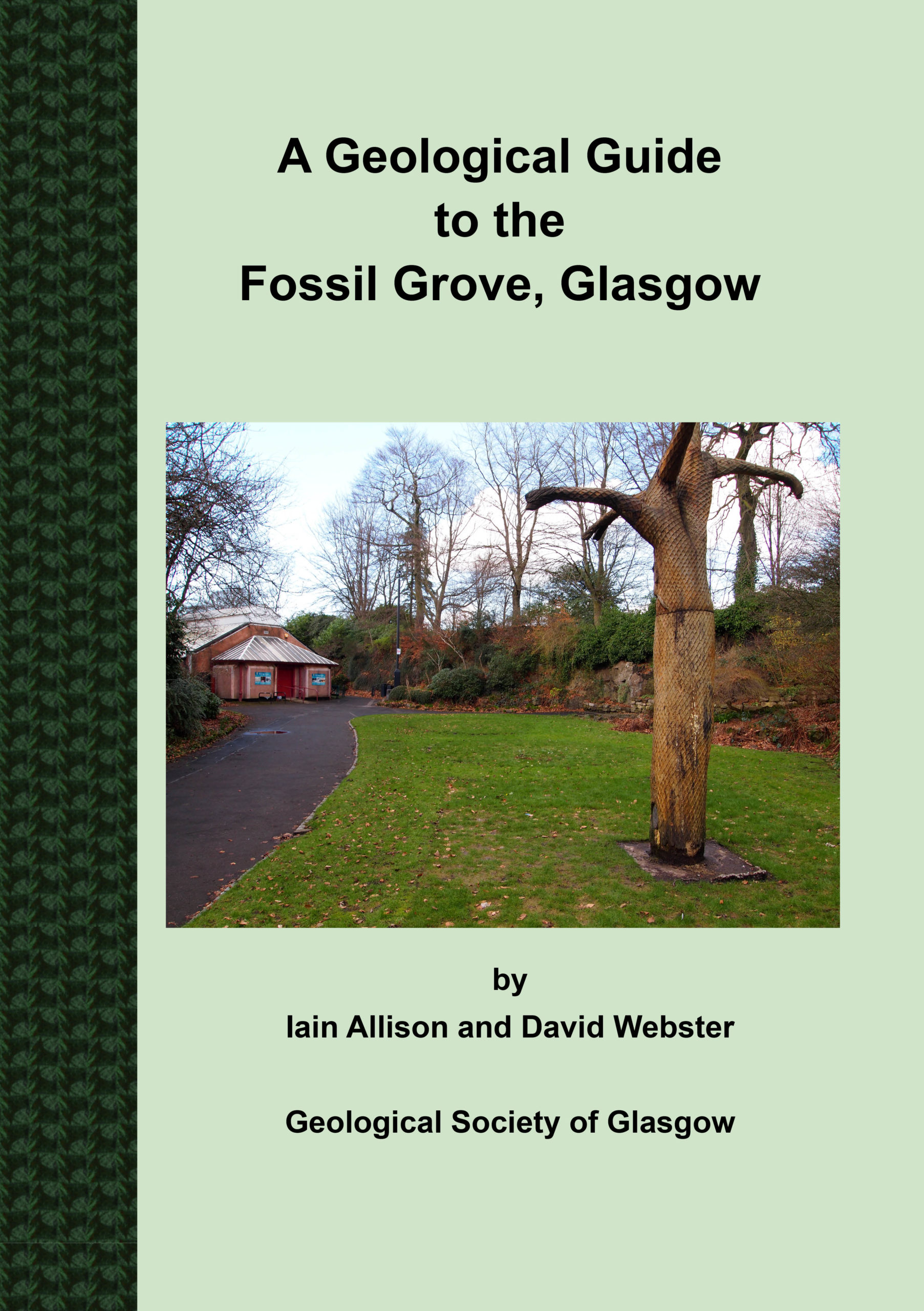 A Geological Guide to the Fossil Grove, Glasgow