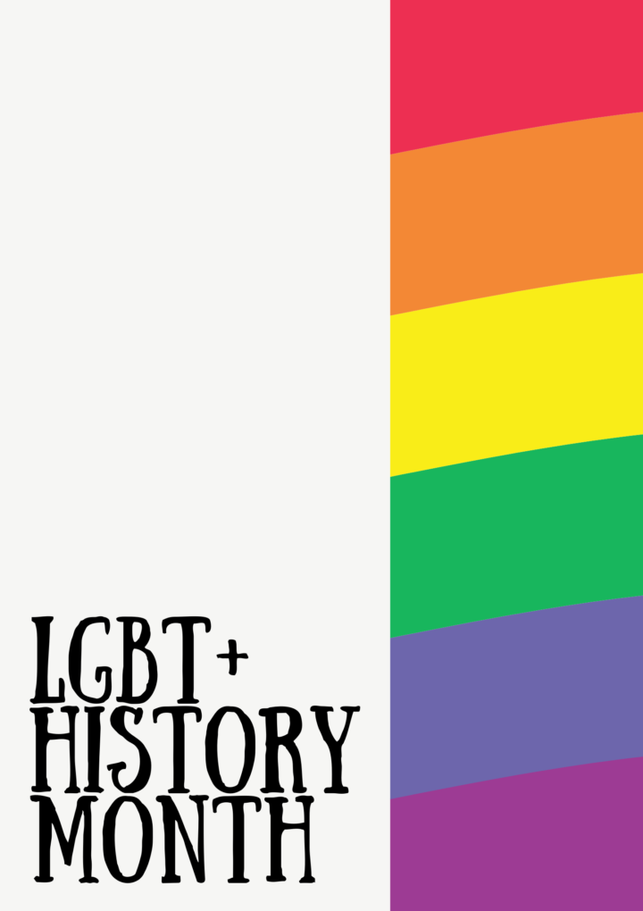 Why do we need LGBT+ History Month?