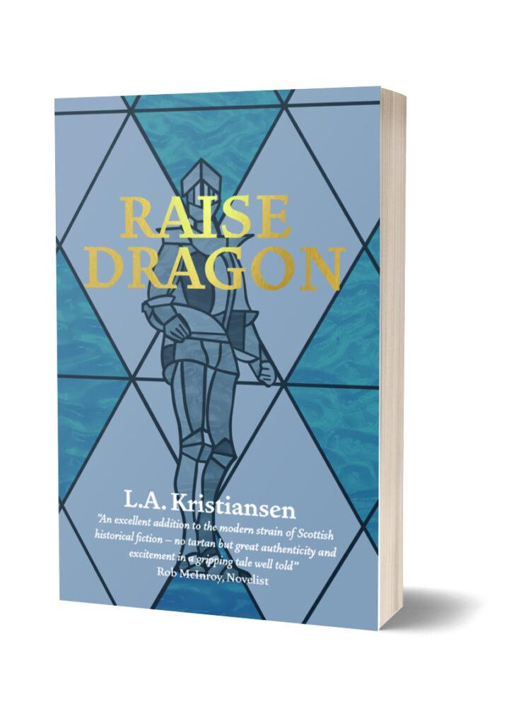 Coming soon…Raise Dragon by L.A. Kristiansen!