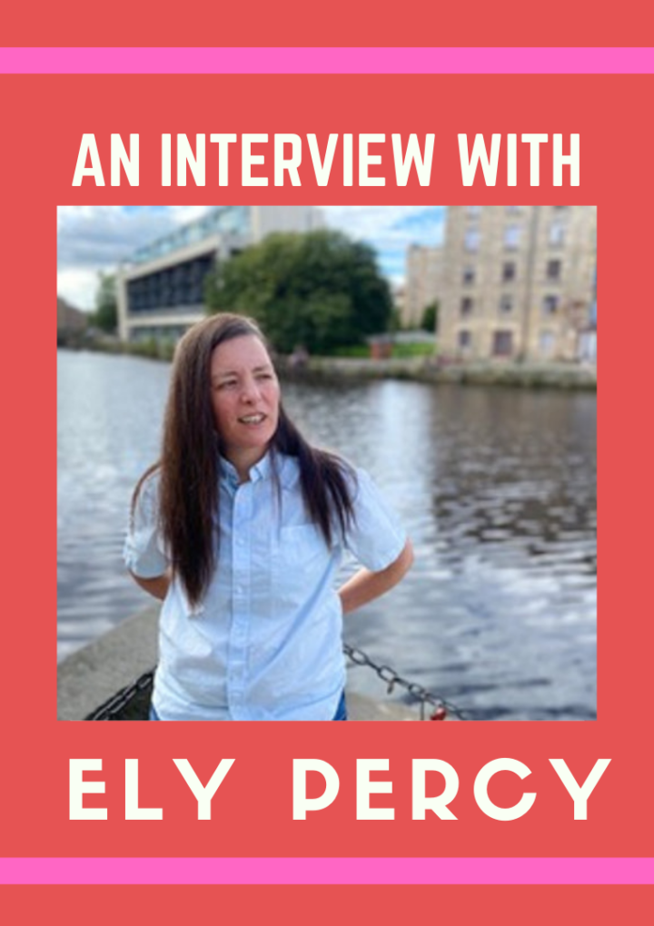 An interview with Ely Percy