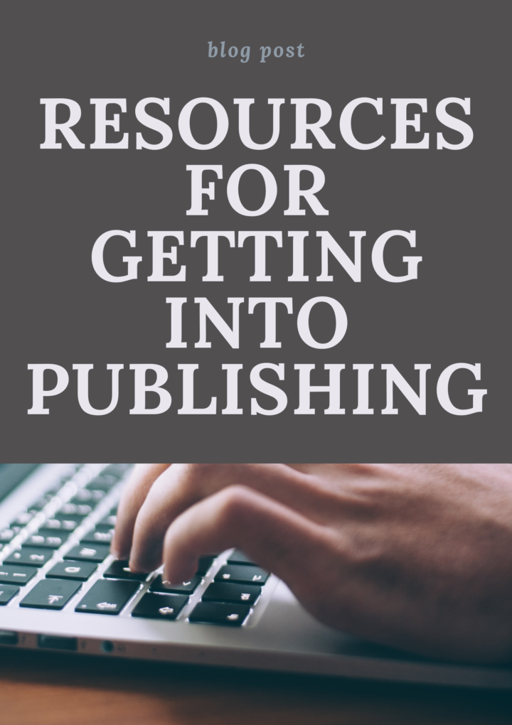 Resources for Getting Into Publishing