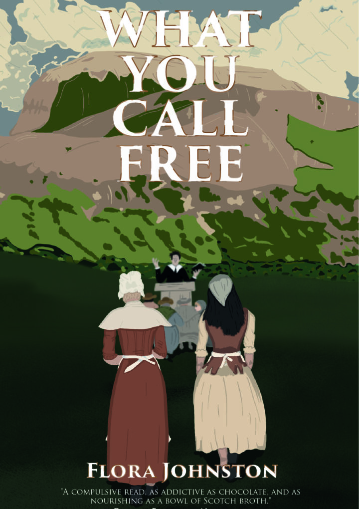What You Call Free: a historical tale of two courageous women.